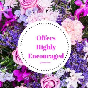 Offers Highly Encouraged!